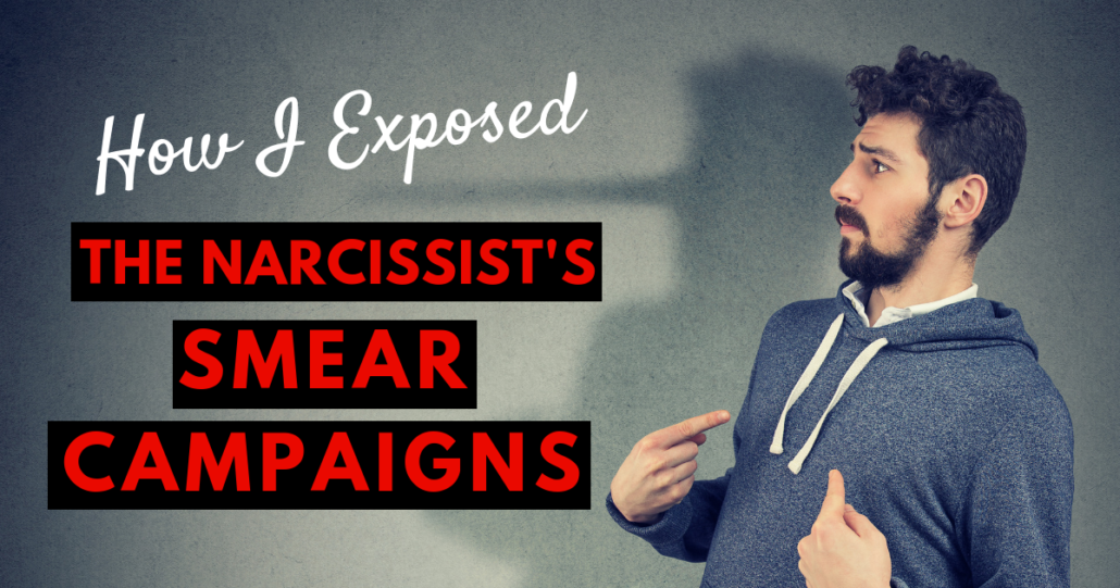 How I Exposed The Narcissist's Smear Campaigns - Family Court Corruption