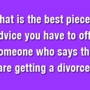 33 Pieces of Divorce Advice from Divorce Magazine's Facebook Followers