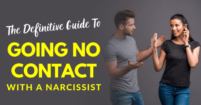 The Definitive Guide To Going No Contact With A Narcissist