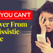 Why You Can't Recover From Narcissistic Abuse