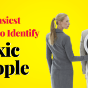 The Easiest Way To Identify Toxic People