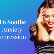 How To Soothe PTSD, Anxiety And Depression (3 Minute Exercise)