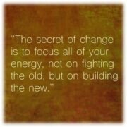 Quote about the secret of change as you start your transformation after divorce