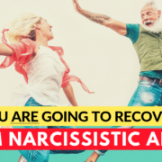 7 Signs You Are Going To Recover From Narcissistic Abuse