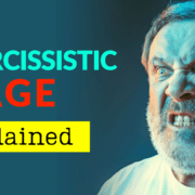 Narcissistic Rage Explained