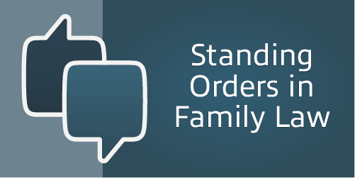 Standing Orders in Family Law – Men's Divorce Podcast